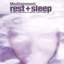 Rest & Sleep: Soothing Meditations to Help You Relax and Sleep (       UNABRIDGED) by Richard Latham Narrated by Richard Latham, Jane Warren