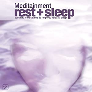 Rest & Sleep: Soothing Meditations to Help You Relax and Sleep | [Richard Latham]
