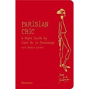 Parisian Chic: A Style Guide by Ines de la Fressange