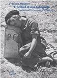 L'ombra di una fotografa. Gerda Taro e la sua guerra di Spagna (8877684941) by François Maspero