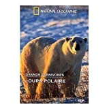 echange, troc National Geographic - Grands carnivores : l'ours polaire