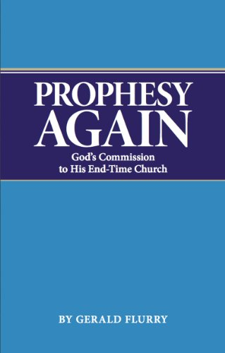 Prophesy Again: God's Comission to His End-Time Church PDF