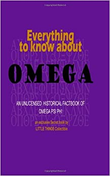 know about Omega: an unlicensed historical factbook of Omega Psi Phi