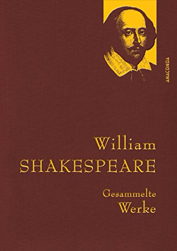 William Shakespeare - Gesammelte Werke (IRIS®-Leinen)