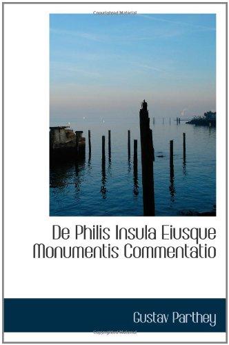 De Philis Insula Eiusque Monumentis Commentatio