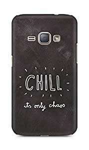 AMEZ chill its only chaos Back Cover For Samsung Galaxy J1 (2016 EDITION)