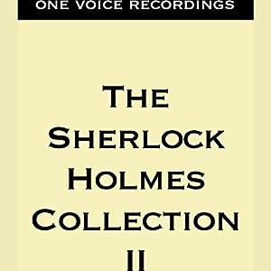 The Sherlock Holmes Collection II Audiobook