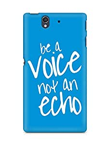 AMEZ be a voice not an echo Back Cover For Sony Xperia Z