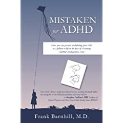 Learn more about the book, Mistaken for ADHD
