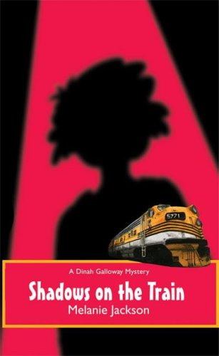 Image for Shadows on the Train A Dinah Galloway Mystery