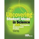 Uncovering Student Ideas in Science, Volume 4: 25 New Formative Assessment Probes (PB193X4)