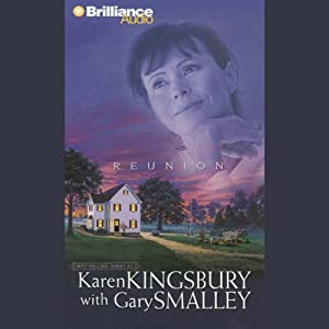 Reunion | [Karen Kingsbury, Gary Smalley]