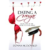 Dating A Cougar: Book One of the Never Too Late Series ~ Donna McDonald