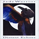 Distant Echoes by Jade Warrior (2008-01-13)