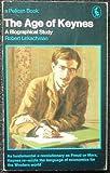 The Age of Keynes (Pelican) (0140210881) by Lekachman, Robert