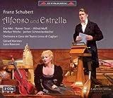 Schubert - Alfonso und Estrella Franz Schubert