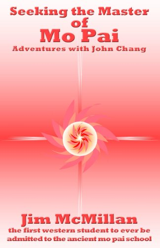 Seeking the Master of Mo Pai: Adventures with John Chang
