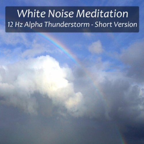 12 Hz Alpha Thunderstorm for High Concentration, Inner Calm, Increased Learning and Focus - Short Version