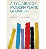 img - for A Syllabus of Modern Plane Geometry(Paperback) - 2013 Edition book / textbook / text book