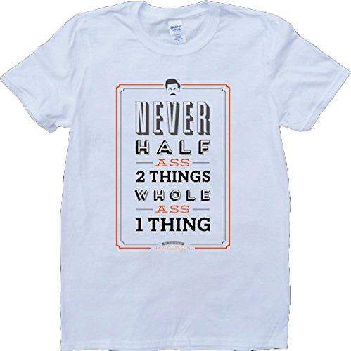 ron-swanson-nunca-mitad-culo-dos-cosas-blanco-por-encargo-t-shirt-x-large