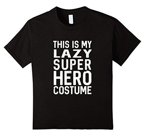 [Kids Best Seller: This Is My Lazy Super Hero Costume T Shirt 10 Black] (Best Internet Meme Costumes)