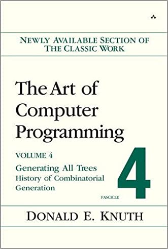 Art of Computer Programming, Volume 4, Fascicle 4: Generating All Trees--History of Combinatorial Generation