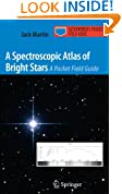 A Spectroscopic Atlas of Bright Stars: A Pocket Field Guide (Astronomer's Pocket Field Guide)