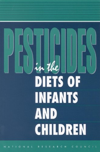 Large book cover: Pesticides in the Diets of Infants and Children