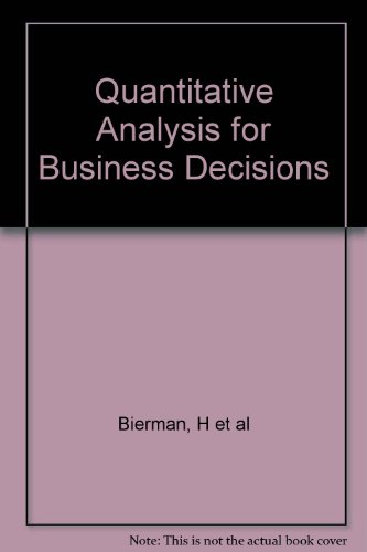 Quantitative Analysis for Business Decisions