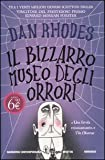 Il bizzarro museo degli orrori (885413113X) by Dan Rhodes