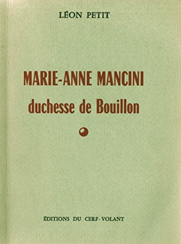 Marie-Anne Mancini, duchesse de Bouillon (French Edition) PDF