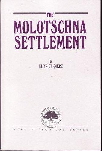 the-molotschna-settlement-echo-historical-series