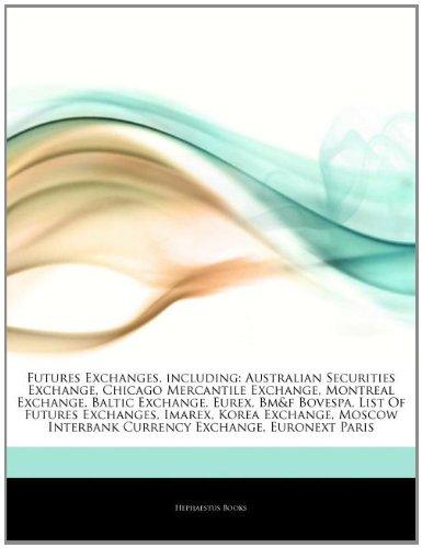 articles-on-futures-exchanges-including-australian-securities-exchange-chicago-mercantile-exchange-m