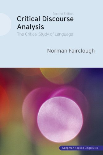 Critical Discourse Analysis The Critical Study of Language 2nd Edition