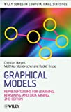 Graphical models : representations for learning, reasoning and data mining /