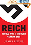 Reich: World War II Through German Eyes