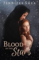 Blood In The Stars [Kindle Edition]