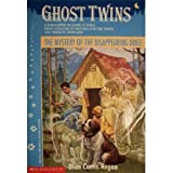 The Mystery of the Disappearing Dogs (Ghost Twins) (0590252410) by Regan, Dian Curtis
