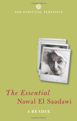 The Essential Nawal El Saadawi: A Reader (Essential...
