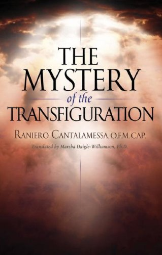 The Mystery of the Transfiguration, Raniero Cantalamessa
