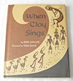When clay Sings (0684128071) by Byrd Baylor
