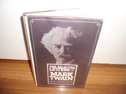 The Selected Letters of Mark Twain, Mark Twain
