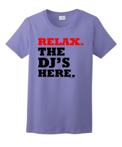 Relax The Dj'S Here Ladies T-Shirt Small Violet