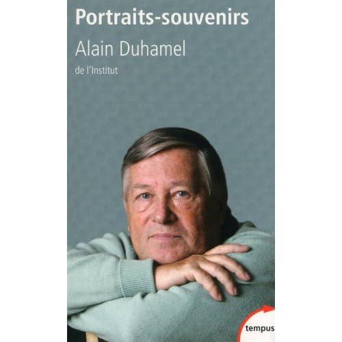 Portraits-Souvenirs - Alain Duhamel