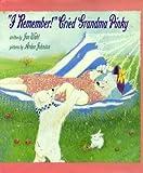 I Remember, Cried Grandma Pinky