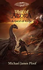 A Quest of Kings: Book 2 Whill of Agora (Legends of Agora)