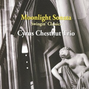 Cyrus Chestnut Trio - Moonlight Sonata [Japan LTD Mini LP CD] VHCD-78261 by Cyrus Chestnut