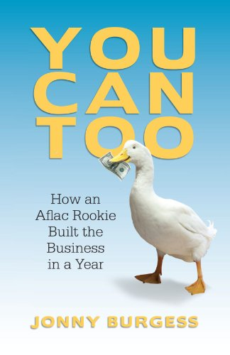 You Can Too: How An Aflac Rookie Built The Business In A Year (You Can Too compare prices)