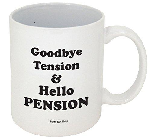 Good Bye Pension Hello Tension Mug-- Retirement Mug-- Funny Coffee Mug!!