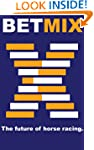 Betmix - The future of horse racing.